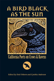 A Bird Black As the Sun, Edited by Enid Osborn and Cynthia Anderson (Poetry)