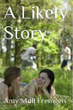 A Likely Story by Amy Mull Fremgen (short stories)