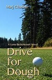 Drive for Dough (A Lena Bettencourt Golf Novel) by Marj Charlier