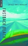 Fastback Beach by Shirlee Smith-Matheson (Young Adult Novel)