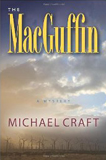 MacGuffin, by Michael Craft (fiction drama)