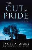 The Cut of Pride by James A. Misko (Fiction)