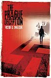 The Prague Deception by Victor O. Swatsek (*Fiction)