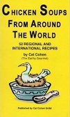 Chicken Soup from Around the World by David (Cat) Cohen (Food/Travel)