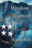 Window of Exposure by Roccie Hill (Military Fiction)