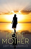 The Hope Mother by Judy Scognamillo (Religious Fiction)